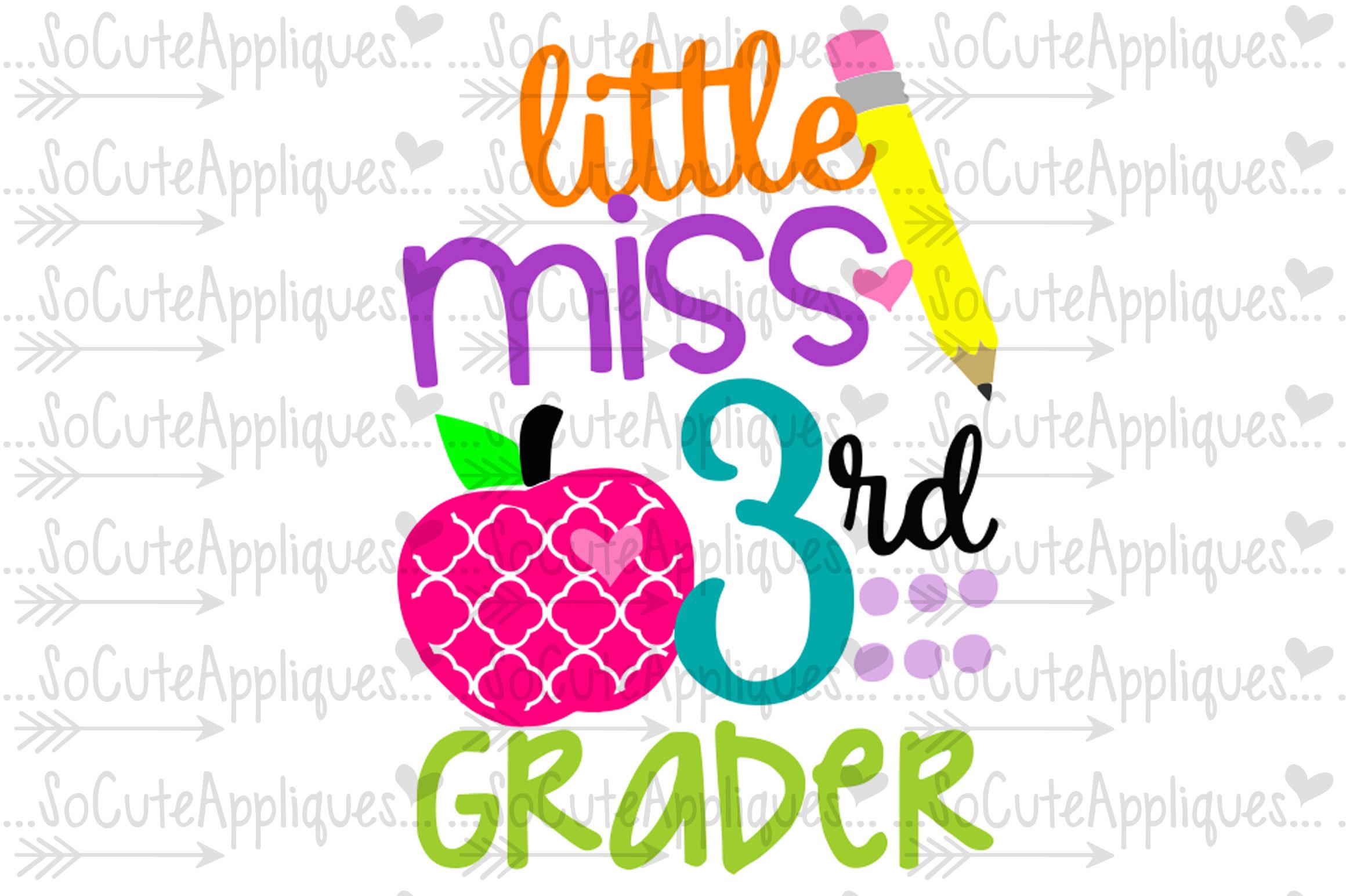 Little Miss 3rd Grader Svg Sca Socuteappliques Net